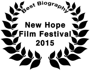 2015 New Hope Film Festival Best Biography